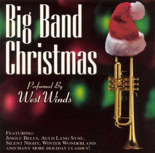 Big Band Christmas - West Winds | Songs, Reviews, Credits | AllMusic