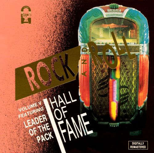Rock 'N' Roll Hall of Fame, Vol. 5: Leader of the Pack
