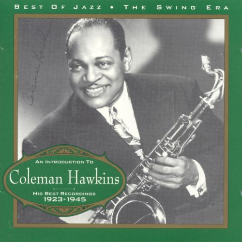 Introduction to Coleman Hawkins [Best of Jazz]