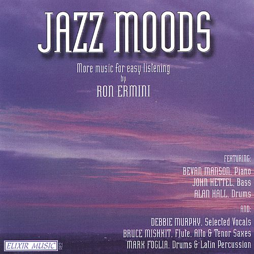 Jazz Moods: More Music for Easy Listening by Ron Ermini