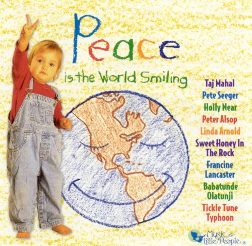 Peace is the World Smiling