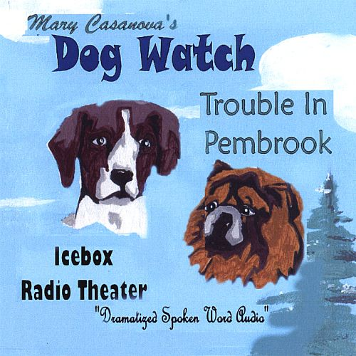 Dogwatch: Trouble in Pembrook