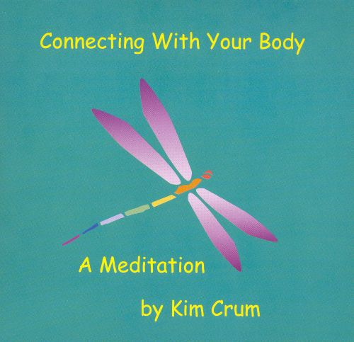Connecting with Your Body