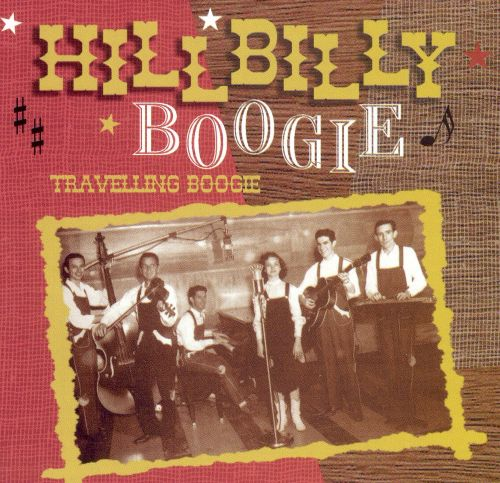 Hillbilly Boogie: Travelling Boogie