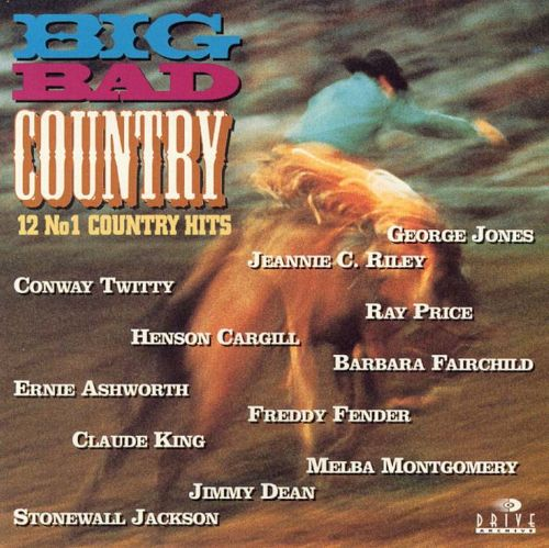Big Bad Country [Drive Archive]