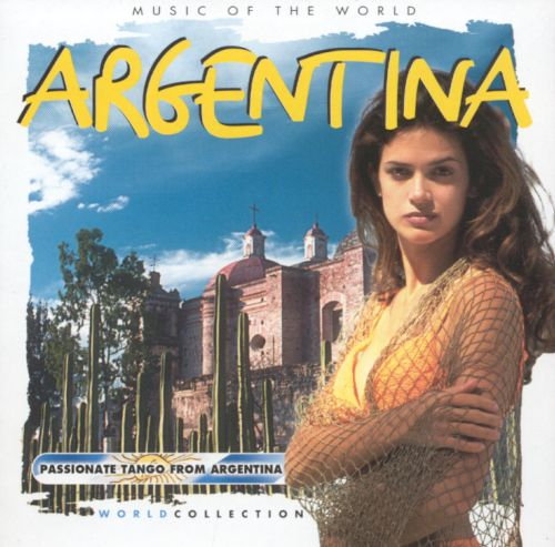 Music of the World: Argentina