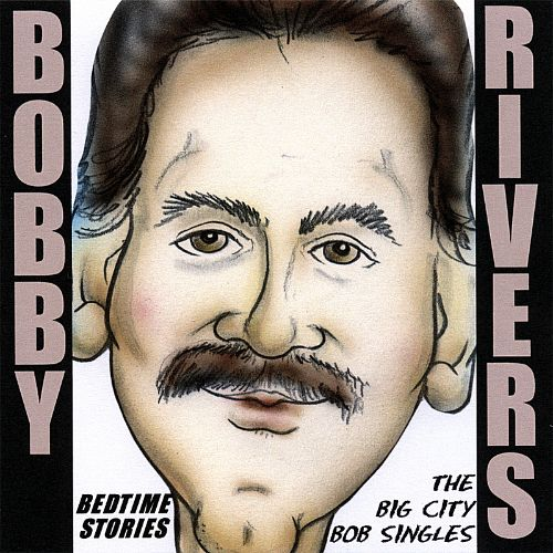 Bobby rivers my friends are assholes