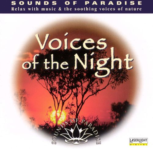 Sounds Of Paradise: Voices of the Night