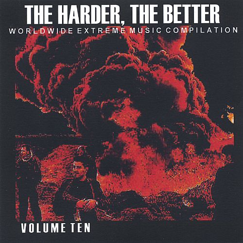 The Harder, The Better: Vol. 10