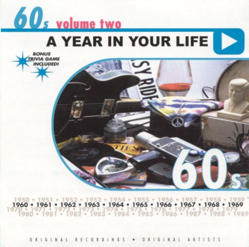 A Year in Your Life: 1960's, Vol. 2