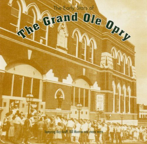 The Early Stars of the Grand Ole Opry