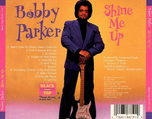Shine Me Up Bobby Parker Songs Reviews Credits Allmusic