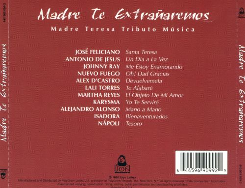 Madre Te Extranaremos: Mother Teresa Tribute