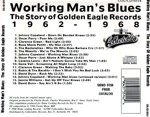 Working Man's Blues 1962-1968: Story of Golden Eagle Records