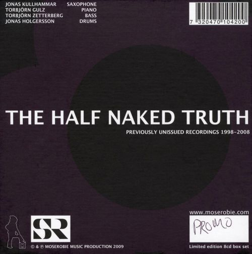 The Half Naked Truth: 1998-2008