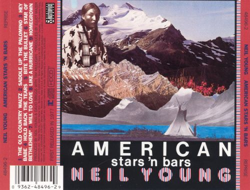 American Stars 'N Bars - Neil Young | Songs, Reviews, Credits | AllMusic