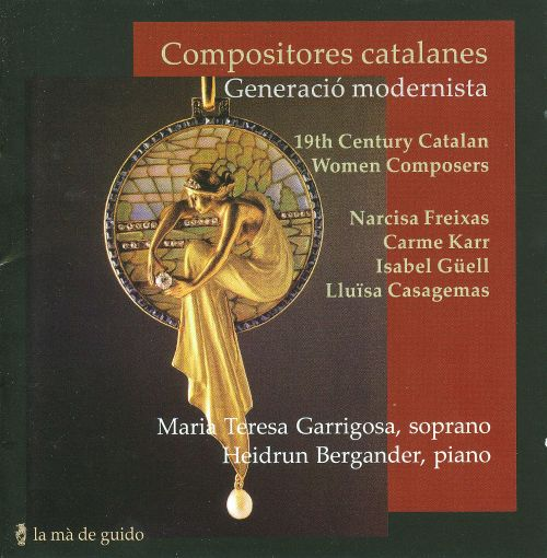 Compositores catalanes Generació modernista: 19th Century Catalan Women Composers