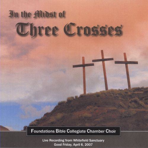 In the Midst of Three Crosses
