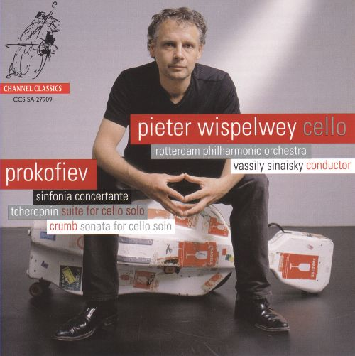 Prokofiev: Sinfonia Concertante; Tcherepnin: Suite for cello solo; Crumb: Sonata for cello solo