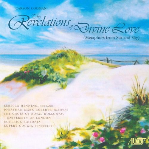 Carson Cooman: The Revelations of Divine Love (Metaphors from Sea and Sky)