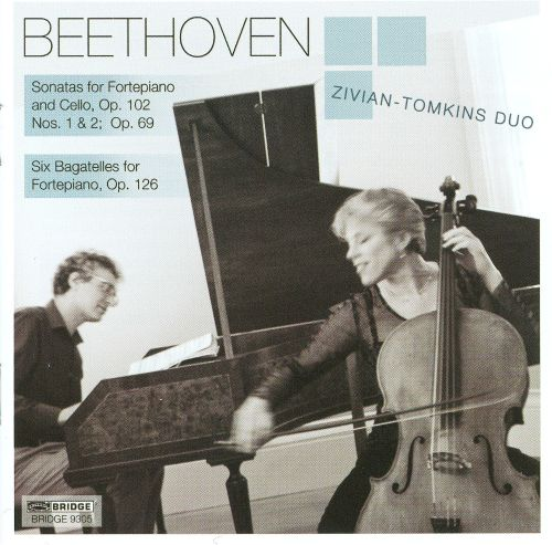 Beethoven: Sonatas for Fortepiano and Cello, Op. 102; Six Bagatelles