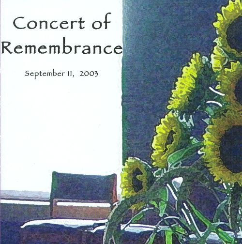 Concert of Remembrance: September 11, 2003