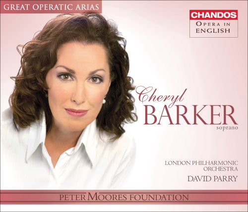 Cheryl Barker sings Great Operatic Arias