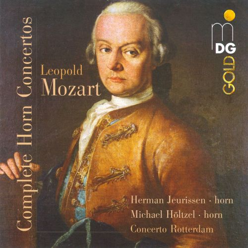 Mozart: Complete Works for Horn & Orchestra
