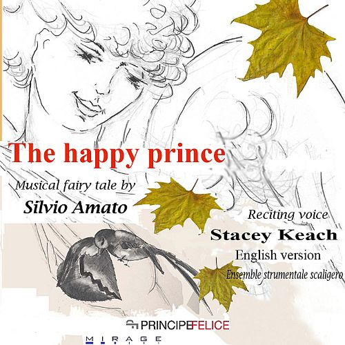 Silvia Amato: The Happy Prince [English Version]