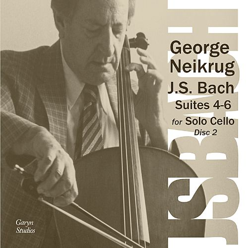 J.S. Bach: Suites 4-6 for Solo Cello, Disc 2