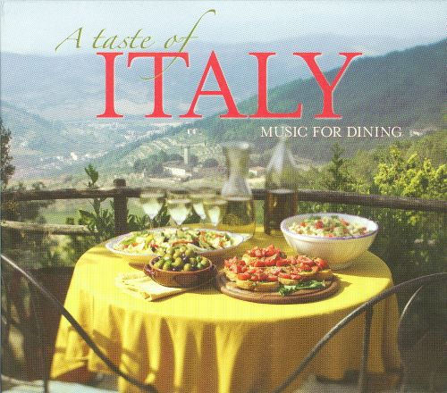A Taste of Italy: Music for Dining