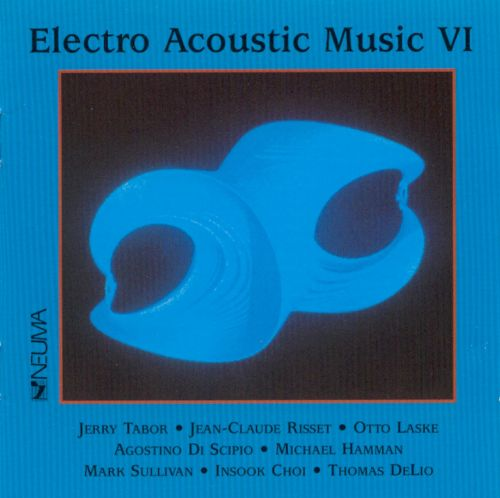 Electroacoustic Music, Vol. 6