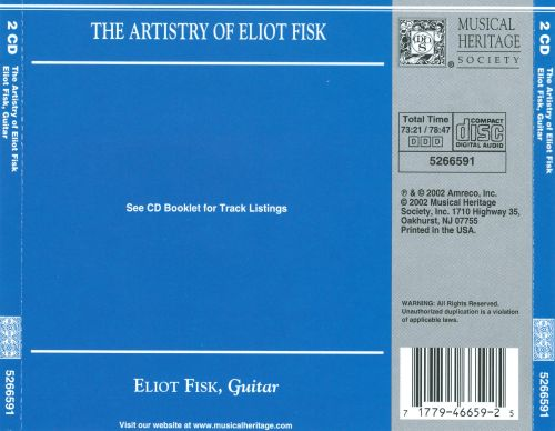 The Artistry of Eliot Fisk