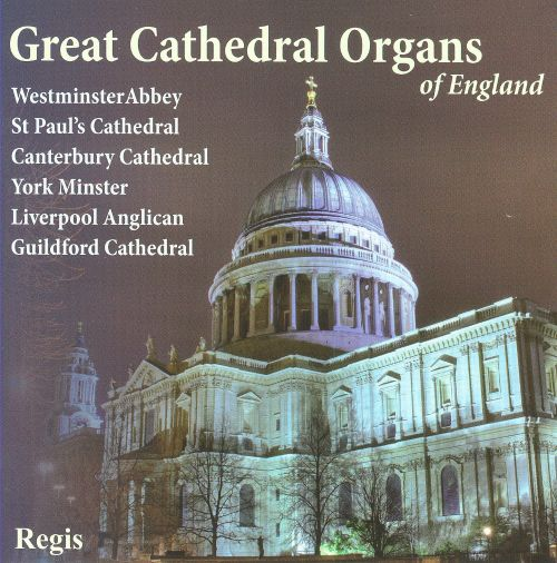 Great Cathedral Organs of England