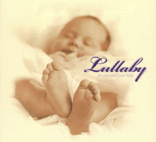 Lullaby for You and Your Baby