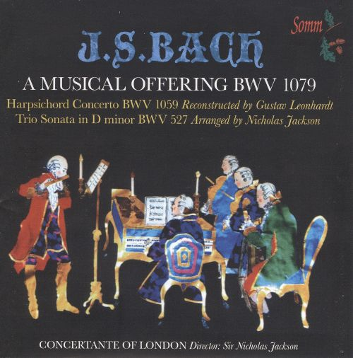 Bach: A Musical Offering, BWV 1079