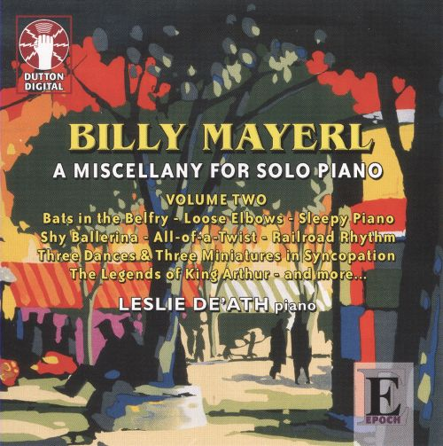 Billy Mayerl: A Miscellany for Solo Piano, Vol. 2