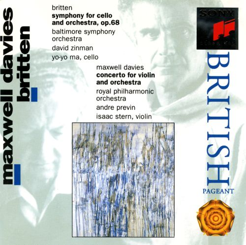 Britten: Symphony for Cello and Orchestra; Maxwell Davies: Concerto for Violin and Orchestra