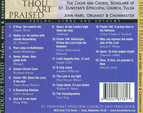 Thou Art Praised: Psalms, Hymns and Anthems