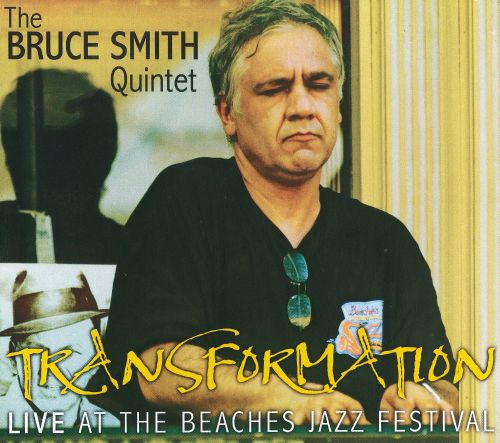 Transformation: Live At The Beaches Jazz Festival