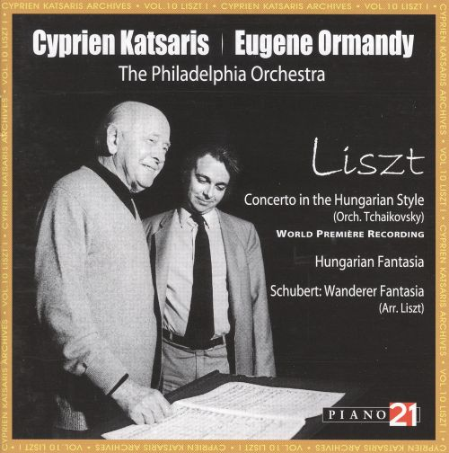 Liszt: Concerto in the Hungarian Style; Hungarian Fantasia; Wanderer Fantasia
