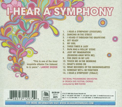 I Hear a Symphony: The Royal Philharmonic Orchestra Perform The Classic Hits of Motown