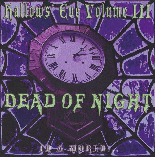 Hallows Eve Vol. 3: Dead Of Night
