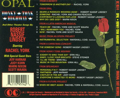 Opal Honky-Tonk Highway And Other Theater Songs By Robert Nassif Lindsey
