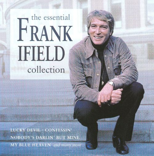 The Essential Frank Ifield Collection