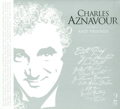 Charles Aznavour And Friends