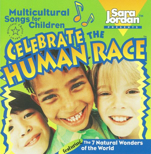 Celebrate The Human Race: Multicultural Songs For Children
