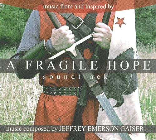 Fragile Hope [Music from and Inspired by the Film]