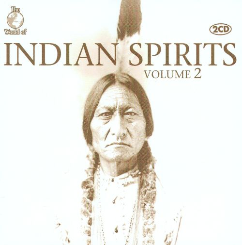 The World of Indian Spirits, Vol. 2