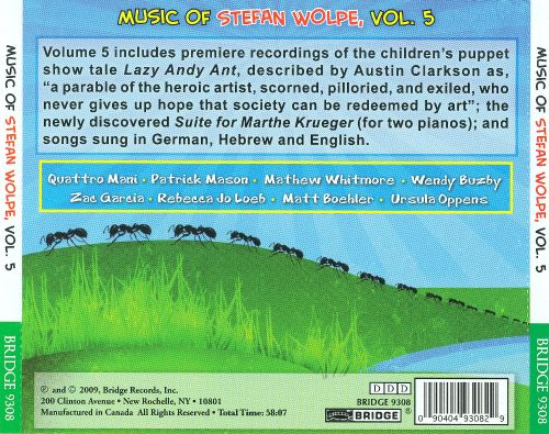 Lazy Andy Ant - Music of Stefan Wolpe, Vol. 5